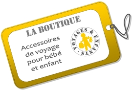 Boutique accessoire voyage bb enfant