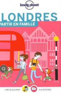 Londres guide voyage Partir en famille Lonely Planet
