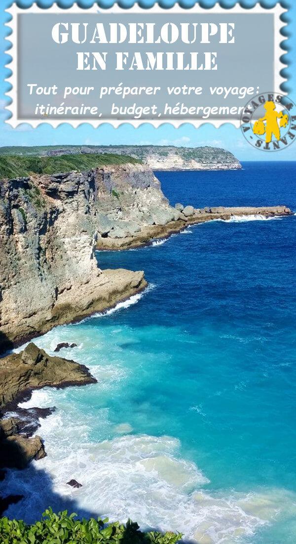 Voyage Guadeloupe en famille blog Voyages et Enfants